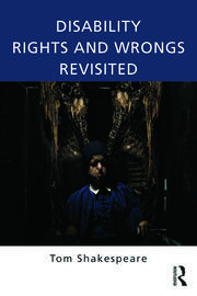 Disability Rights and Wrongs Revisited - Shakespeare