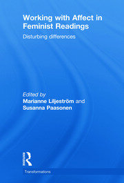 Working with Affect in Feminist Readings: Disturbing Differences