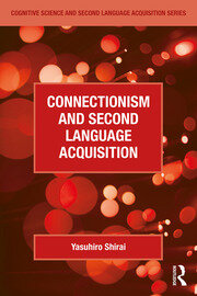 Connectionism and Second Language Acquisition