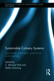 Sustainable Culinary Systems - Hall & Gossling - 1st Edition book cover