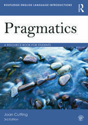 Pragmatics: A Resource Book for Students