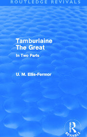 Tamburlaine the Great - In Two Parts (Routledge Revivals)