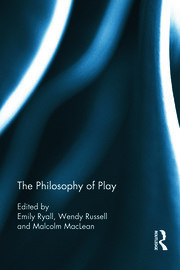 Philosophy of Play: Ryall, Russell & MacLean