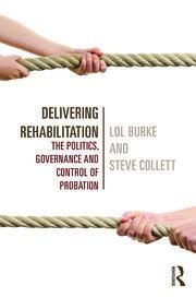 Delivering Rehabilitation: Burke and Collett