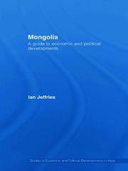 Mongolia: A Guide to Economic and Political Developments
