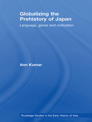 Globalizing the Prehistory of Japan: Language, genes and civilisation
