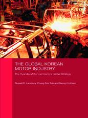 The Global Korean Motor Industry: The Hyundai Motor Company's Global Strategy