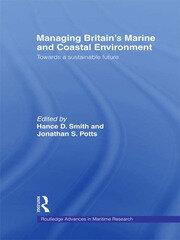 Managing Britain's Marine and Coastal Environment: Towards a Sustainable Future