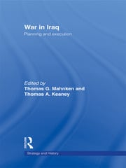 War in Iraq: Planning and Execution