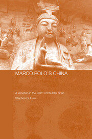 Marco Polo's China: A Venetian in the Realm of Khubilai Khan