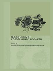 Regionalism in Post-Suharto Indonesia