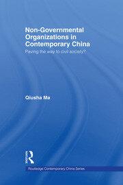 Non-Governmental Organizations in Contemporary China