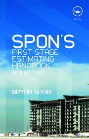 Spon's First Stage Estimating Handbook, Third Edition