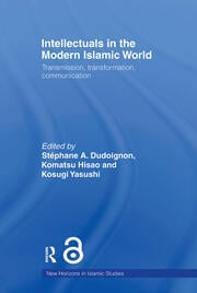 Intellectuals in the Modern Islamic World: Transmission, Transformation and Communication