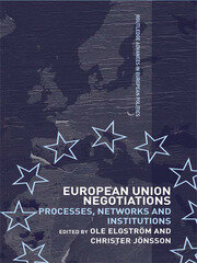 European Union Negotiations: Processes, Networks and Institutions