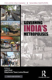 Governing India's Metropolises: Case Studies of Four Cities