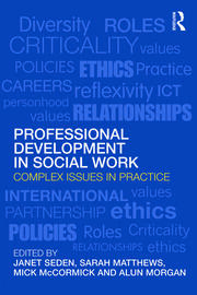 Professional Development in Social Work: Complex Issues in Practice