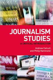 Journalism Studies Hammond & Calcutt - 1st Edition book cover