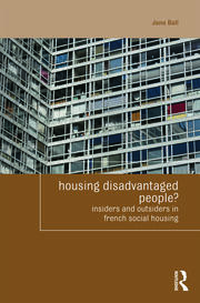 Housing Disadvantaged People?: Insiders and Outsiders in French Social Housing
