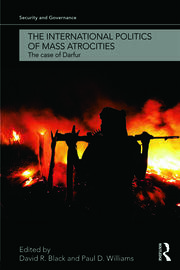 The International Politics of Mass Atrocities: The Case of Darfur