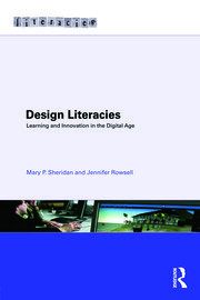 Design Literacies: Learning and Innovation in the Digital Age