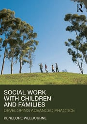 Social Work with Children and Families: Developing Advanced Practice