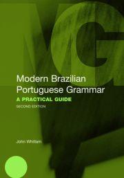 Modern Brazilian Portuguese Grammar - 1st Edition book cover