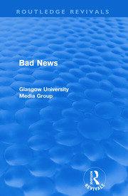 Bad News (Routledge Revivals)