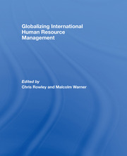 Globalizing International HRM - Rowley pbdirect - 1st Edition book cover