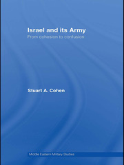 Israel and its Army: From Cohesion to Confusion