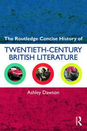 The Routledge Concise History of Twentieth-Century British Literature