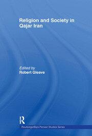 Religion and Society in Qajar Iran