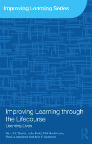 Improving Learning Lifecourse Biesta - 1st Edition book cover
