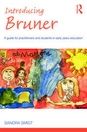 Introducing Bruner: A Guide for Practitioners and Students in Early Years Education