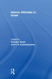 Islamic Attitudes Israel - Karsh pbdirect - 1st Edition book cover