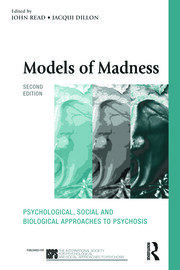 Models of Madness: Psychological, Social and Biological Approaches to Psychosis