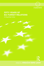 Fifty Years of EU-Turkey Relations: A Sisyphean Story