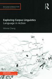 Exploring Corpus Linguistics: Language in Action