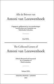 The Collected Letters of Antoni Van Leeuwenhoek - Volume 17