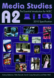 A2 Media Studies: The Essential Introduction for WJEC
