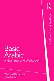 Basic Arabic: A Grammar and Workbook