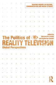 The Politics of Reality Television: Global Perspectives