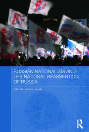 Russian Nationalism and the National Reassertion of Russia