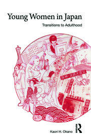 Young Women in Japan: Transitions to Adulthood