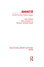 Shinto: At the Fountainhead of Japan