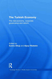 The Turkish Economy: The Real Economy, Corporate Governance and Reform