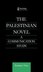 The Palestinian Novel: A Communication Study