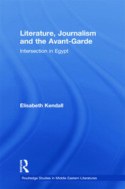 Literature, Journalism and the Avant-Garde: Intersection in Egypt