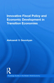 Innovative Fiscal Policy and Economic: Gevorkyan - 1st Edition book cover