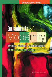 Enchantments of Modernity: Empire, Nation, Globalization